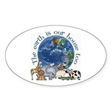 The Earth Is Our House Too Oval Decal