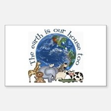 The Earth Is Our House Too Rectangle Stickers