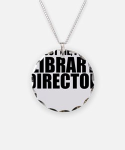 Trust Me, I'm A Library Director Necklace