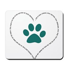 He is your friend..Teal Mousepad