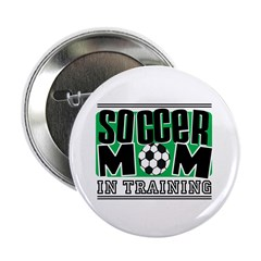Soccer Mom In Training Button