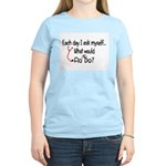 Each Day I ask Myself FLO DO T-Shirt