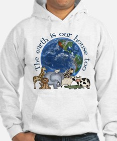The Earth Is Our House Too Hoodie