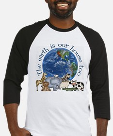 The Earth Is Our House Too Baseball Jersey