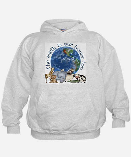 The Earth Is Our House Too Hoody