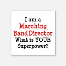"""marching band director Square Sticker 3"""" x 3"""""""