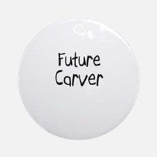 Future Carver Ornament (Round)