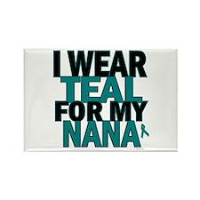 I Wear Teal For My Nana 5 Rectangle Magnet