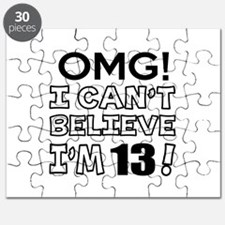 Omg I Can Not Believe I Am 13 Puzzle