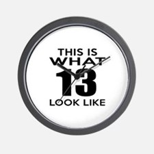 This Is What 13 Look Like Wall Clock