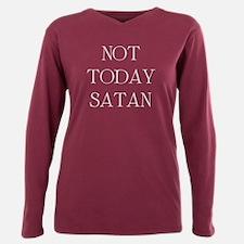 Not Today Satan Plus Size Long Sleeve Tee
