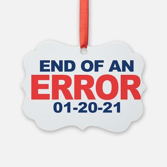 End of an Error 2021 Ornament