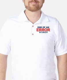 End of an Error 2021 Golf Shirt