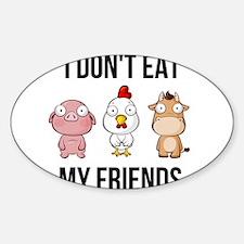 I Don't Eat My Friends - Vegan / Veget Decal