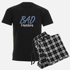 Bad Hombre Pajamas