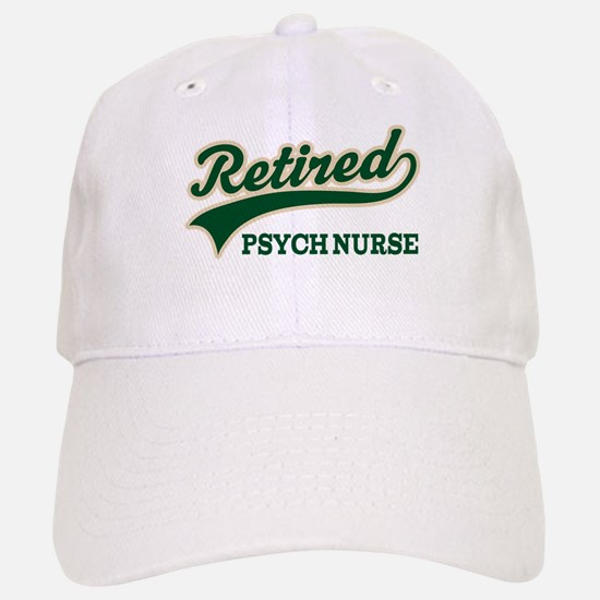 Retired Psych Nurse Baseball Baseball Cap