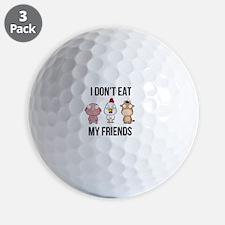 I Don't Eat My Friends - Vegan / Ve Golf Ball