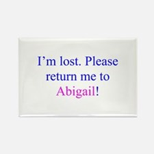 Return Me To Abigail Rectangle Magnet