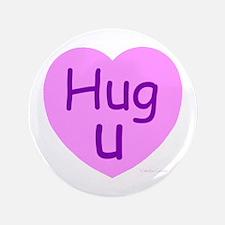 "Hug U Candy! 3.5"" Button"