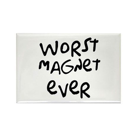 Worst Tee Shirt Ever Rectangle Magnet (10 pack)