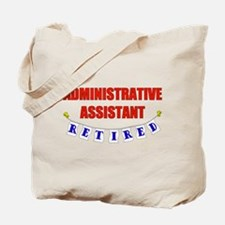 Retired Administrative Assist Tote Bag