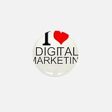 I Love Digital Marketing Mini Button