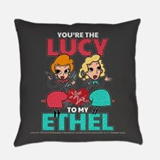 Lucy to my Ethel Everyday Pillow