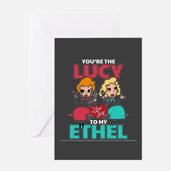 Lucy to my Ethel Greeting Card