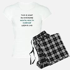 awesome mental health worke Pajamas