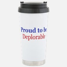 Proud to be deplorable Stainless Steel Travel Mug