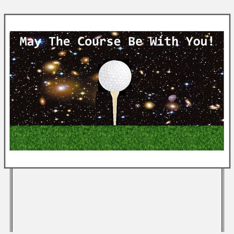Golf Galaxy Yard Sign