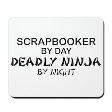 Scrapbooker Deadly Ninja Mousepad