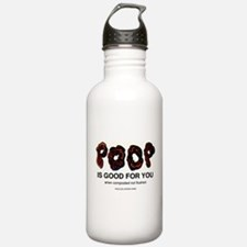 POOP is good for you Water Bottle