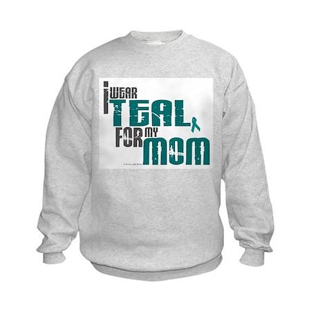 I Wear Teal For My Mom 6 Kids Sweatshirt