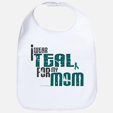 I Wear Teal For My Mom 6 Bib