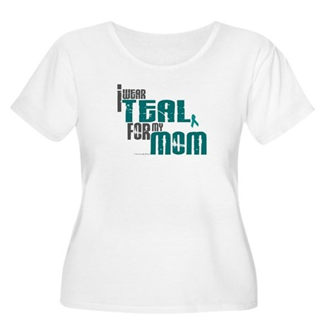 I Wear Teal For My Mom 6 Women's Plus Size Scoop N
