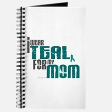 I Wear Teal For My Mom 6 Journal
