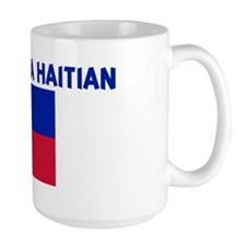 PROUD TO BE A HAITIAN Mug