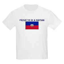 PROUD TO BE A HAITIAN T-Shirt