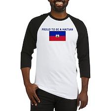 PROUD TO BE A HAITIAN Baseball Jersey
