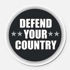 Defend Your Country Round Car Magnet