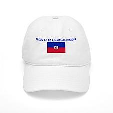 PROUD TO BE A HAITIAN GRANDPA Baseball Cap