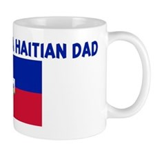 PROUD TO BE A HAITIAN DAD Mug