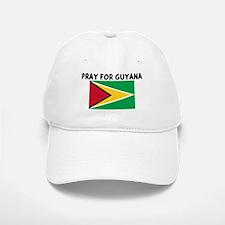 PRAY FOR GUYANA Baseball Baseball Cap