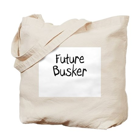 Future Busker Tote Bag