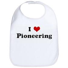 I Love Pioneering Bib