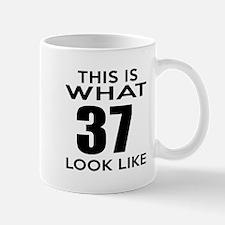 This Is What 37 Look Like Mug