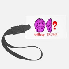 Hillary And Trump Brains Luggage Tag