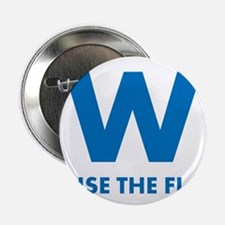 "W Raise the Flag 2.25"" Button"