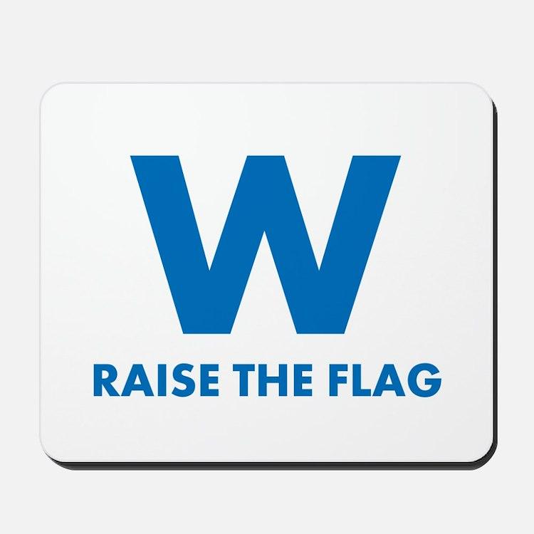 W Raise the Flag Mousepad